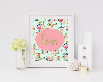Love print, Pink love print, Floral Print, Love heart print, love wall art, love home decor, Love Heart Wall art