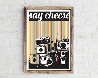 Say Cheese Print.