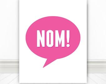 A Delicious Food Print, Nom, Pink, Print, Nerd Art, Kitchen Print, Kitchen Sign, Kitchen Wall Art, Foodie, 5 Sizes!
