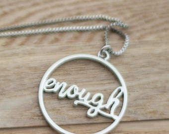 Enough Necklace