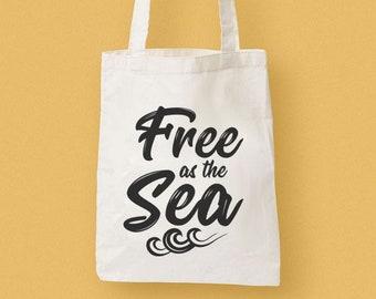 Free As The Sea Totebag