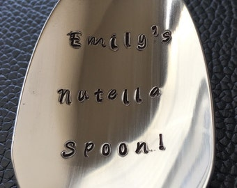 Nutella Spoon / Unique Gift/Boyfriend / Teenager / Husband / Peanut Lover / Hand Stamped Spoon / Personalized Spoon/Message of Choice