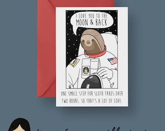 I Love You To The Moon And Back Card, Sloth Valentines Card - Hand Illustrated Card, Sloth Card, Funny Sloth, Cute Sloth, Romantic Card
