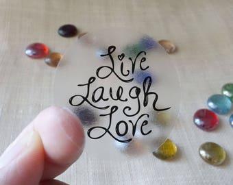 """Transparent or Silver Foil """"Live Laugh Love"""" Labels Stickers Seals #R4019"""