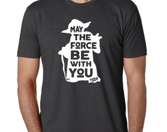 """Star Wars Yoda """"May The Force Be With You"""" T-Shirt - Men and Women Sizes"""