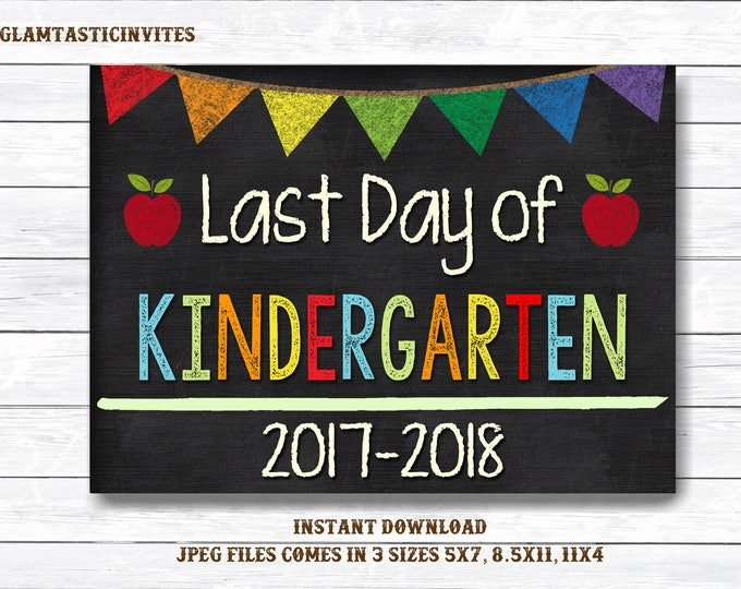 Last Day of Kindergarten Sign Instant Download, Last Day of School Chalkboard, Three Sizes, First Day of School, Chalkboard Sign, DIY