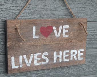 Rustic Reclaimed Wood Sign, LOVE LIVES HERE, Distressed Sign Wall Decor