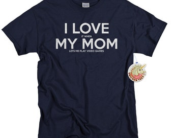 Custom Tshirts for Kids - Boys T-shirts - I Love It When My Mom Lets Me Play Video Games Shirt - Youth T shirts for Boys