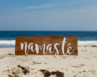 """Namasté Sign, Rustic Wooden Sign, Yoga Sign, Hand Painted Sign, Beachy Sign, Gifts Under 20, 15"""" x 5.5"""