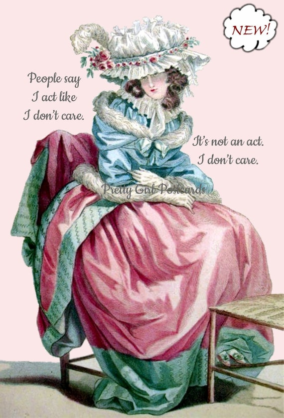 "Marie Antoinette Card Funny Postcard Pretty Girl Postcards ""People Say I Act Like I Don't Care. It's Not An Act. I Don't Care."""
