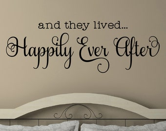 And They Lived Happily Ever After Wall Decal - Bedroom Decor - Wedding Decor - Wedding Gifts - Decals - Wall Decals - Fairy Tale Decal