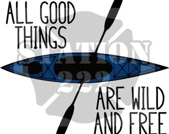 Wild and Free Kayaker SVG cut file
