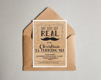 Sh!t just got real moustache age Birthday Invitation