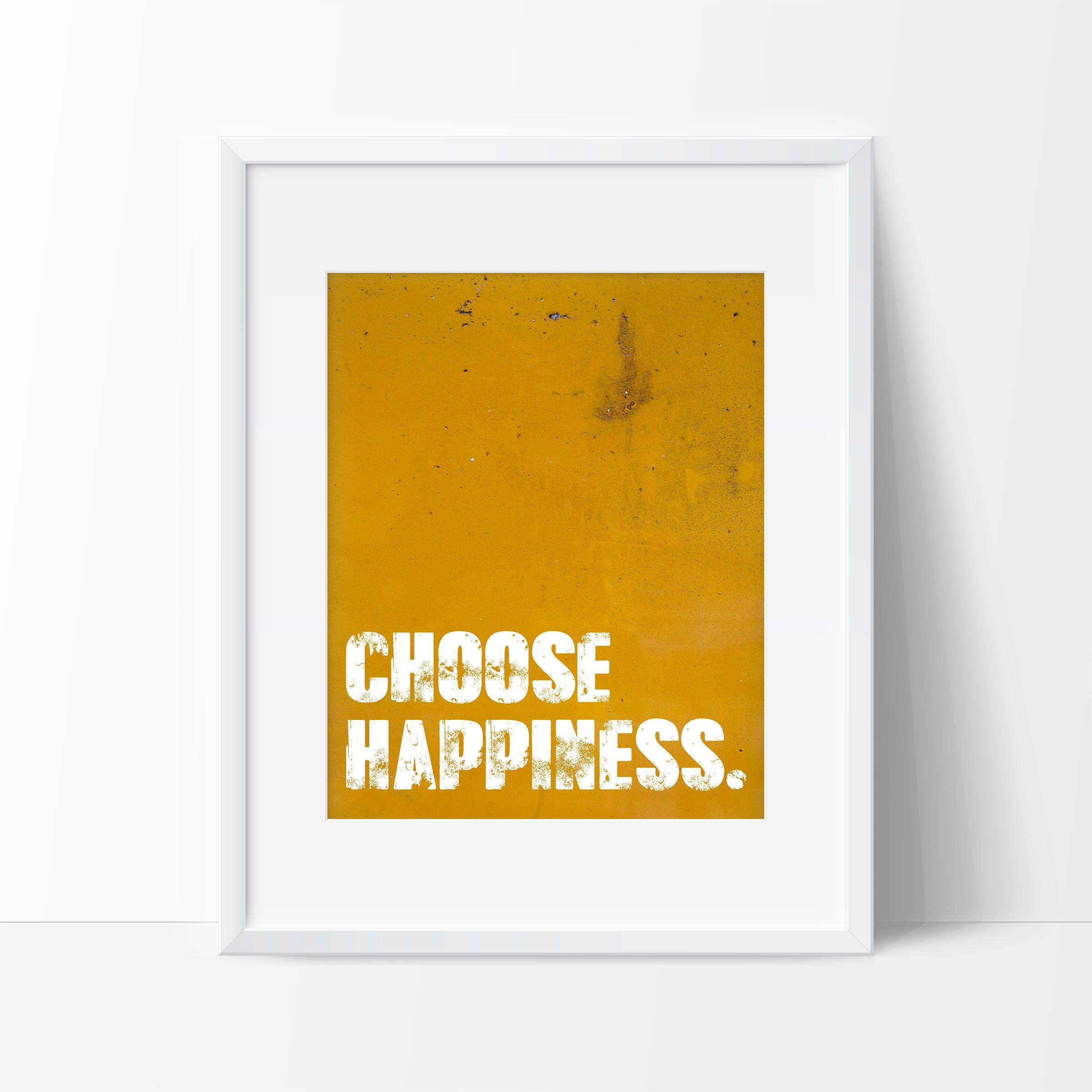 Choose Happiness Art Print Inspirational Wall Art