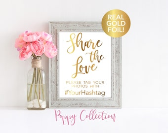 Wedding Signs, Wedding Hashtag Sign, Share the Love, Real Gold Foil, Wedding Photo Sign