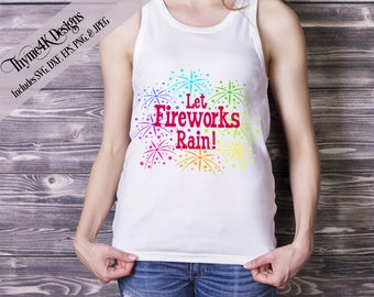 "SVG Digital Design ""Let Fireworks Rain!"" Instant Download -   Includes svg, png, jpeg, dxf, and eps formats"