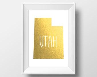 Utah State Gold Foil Printable Art, Utah Print, Utah Art, Modern Art,