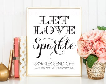 Printable Wedding Sparkler Send Off Sign INSTANT DOWNLOAD 8x10 Digital Print Poster
