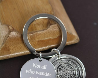 Not All Who Wander are Lost , Graduation Gift for Him or Her, Personalized Engraved Custom Keychain
