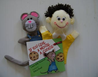 If you give a mouse a cookie puppet and book set, hand puppets, book with puppets