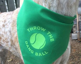 Throw The Dang Ball Bandana