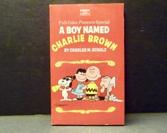 Peanuts Book- Full Color Peanuts Special- A Boy Named Charlie Brown- Charles M. Schulz