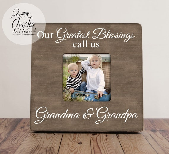 Our Greatest Blessings Call Us Grandma And Grandpa, Grandparent ...