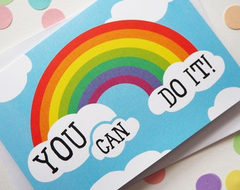 Rainbow Encouragement Card, You Can Do it Card, Good Luck Card, Friendship Card, Graduation Card, Exam Good Luck Card, New Job Card