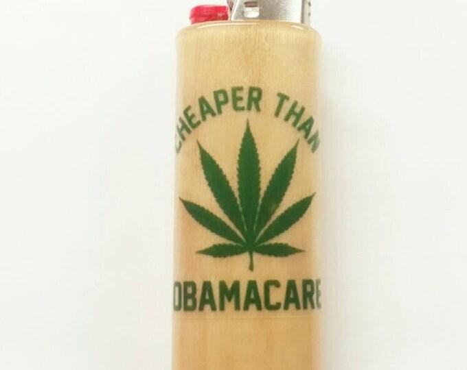 Cheaper Than Obamacare BIC Lighter Case Holder Sleeve Cover Pot Weed, Marijuana, Ganja