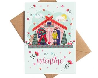 Valentine Card - Valentines Day Card - Rain or Shine be my Valentine - Valentines - Valentines Day - Funny Valentine Card
