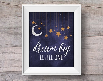Dream Big Little One Nursery Print Wall Art Poster Download | Starry Night Baby Shower Gift | Bedroom Decor | Printable