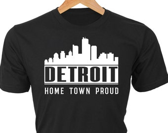 DETROIT - Home Town Proud — Wear your home town pride with this custom t-shirt. We create for any town!