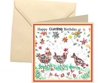 Funny card, chicken greetings card, blank card, greetings card, birthday card, hen card, fun birthday, clucking card
