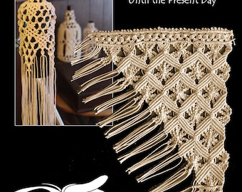 Macramé: Legacy Patterns ~ From the Early 1900's Until the Present Day