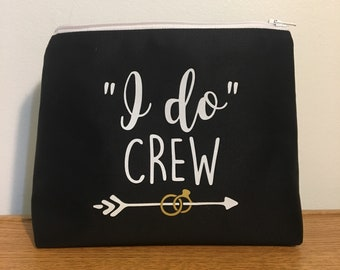 I do Crew makeup bag/ Bridesmaid bags/ Stagette Bags/ Wedding Bags / Bride / Custom / Name / Monogram / Made in Canada