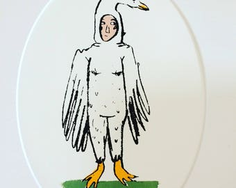 What a goose! (Limited edition and mounted screen print)