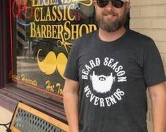 Beard Season Never Ends t-shirt, dad shirt,beard t-shirt, tribe, fathers day, guy shirt, beard, beards, texas beards, man shirt