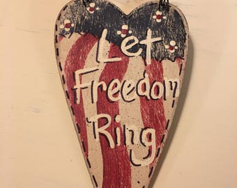 Let Freedom Ring Patriotic Inspirational Message Heart