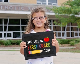 Last day of First Grade Sign, End of school 1st grade, Last day of school printable, School Printable Sign, Last day of First Grade