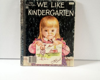 We Like Kindergarten, by Clara Cassidy, Pictures by Eloise Wilkin, 1965, a Little Golden Book 205-53, Adorable Child Illustrations