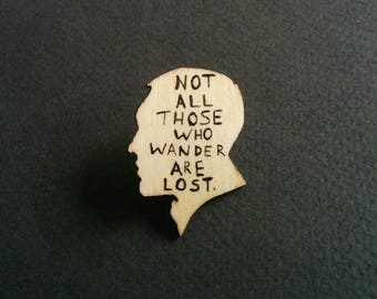 J. R. R. Tolkien. Book quotes pin brooch.