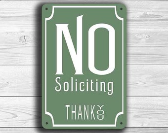NO SOLICITING SIGNS, No Soliciting Sign, Classic Style No Soliciting Sign, Please No Soliciting, No Soliciting Porch Sign, Outdoor Signs