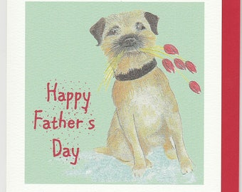 Border terrier father's day card. Funny father's day card. fathers day card with a border terrier. fathers day card with a dog.humourouscard