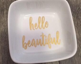 Hello Beautiful Ring Dish