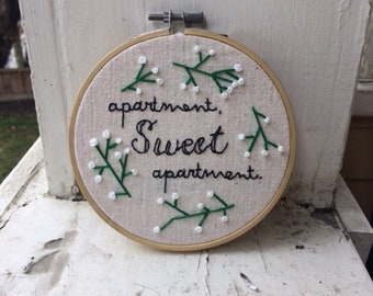 Apartment Sweet Apartment   hand-embroidered embroidery hoop art, wall hanging