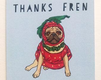 Thankful Pug Mini Greeting Card