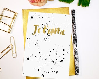 Je t'aime // Blank A6 Card // Typography Faux Gold