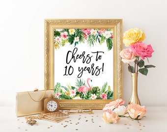 Cheers to 10 Years, Tropical Party Sign, 8x10 Inches, Instant Download, 10th Anniversary Poster Banner, 20th Birthday Sign, TROP1