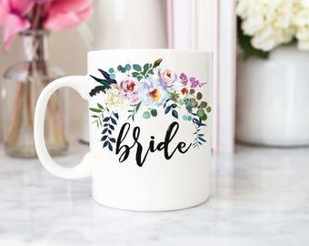 Bride Mug | Bride | Wedding Planning Mug | Floral Bride Mug | Floral Wedding mug | Gift for Bride | Bridal Shower Gift | Engagement Gift