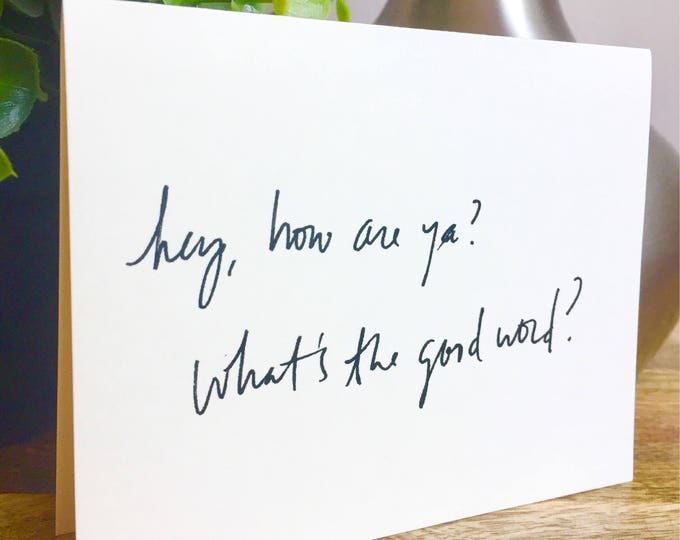 Hey what's up card, whats the good word? Hand Lettered Thank You Card Set, Bulk Note Cards hello, handmade hello cards